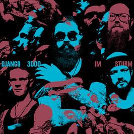 Django 3000 - Im Sturm (CD)