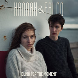 Hannah & Falco - Blind For The Moment (EP)