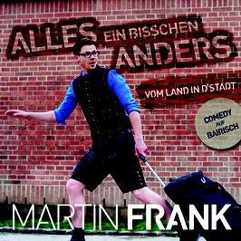 Martin Frank - Vom Land in'd Stadt - Alles ein bisschen anders CD