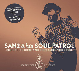 San2 & his Soul Patrol - Rebirth of soul and recycling the blues CD