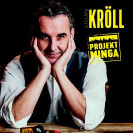 Stefan Kröll - Projekt Minga CD