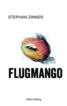 Stephan Zinner - Flugmango (Buch)