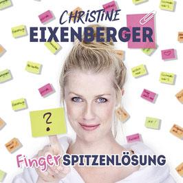 Christine Eixenberger - Fingerspitzenlösung