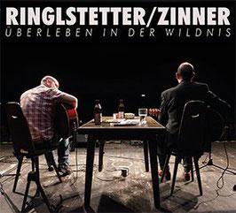 Ringlstetter / Zinner - Überleben in der Wildnis (CD)