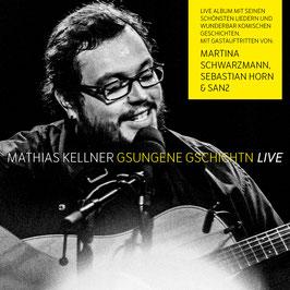 Mathias Kellner - Gsungene Gschichten (Live)