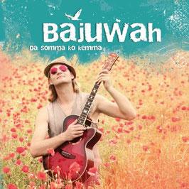Bajuwah - Da Somma Ko Kemma CD