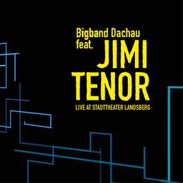 Bigband Dachau feat. Jimi Tenor - Live at Stadttheater Landsberg