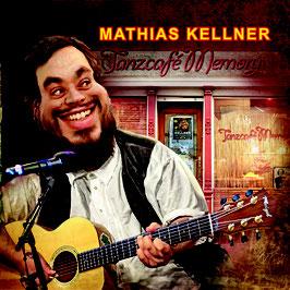 Mathias Kellner - Tanzcafé Memory