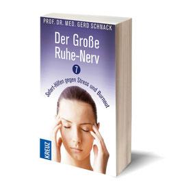 Der Große Ruhe-Nerv - Taschenbuch: 7 Sofort-Hilfen gegen Stress und Burnout