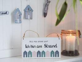"Holzschild ""Sven"" - *... bin am Strand*"