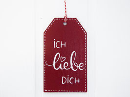 "Holz-Tag ""Ich liebe dich"" - dunkelrot"