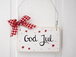 """Holzschild """"God Jul"""" - weiß, mit roten Sternchen und Punkten"""