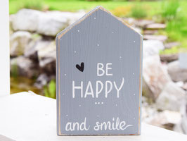 "Holzhaus ""Melwood"" - BE HAPPY and smile"