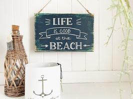 "Holzschild ""Ole"" - *Life is good at the beach*"