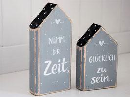 """Holzhäuser-Set """"Nimm dir Zeit, glücklich zu sein"""" - grau-weiß-schwarz, mit Pünktchen"""
