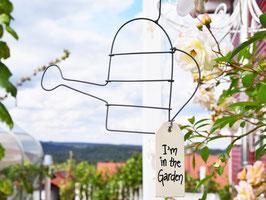 """Draht-Gießkanne """"Ich bin im Garten""""-""""I´m in the garden"""""""