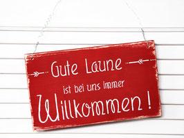 "Holzschild ""Gute Laune..."" - rot"