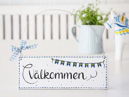 """Holzschild  """"Lasse"""" - *Välkommen* - im schwedischen Landhausstil"""