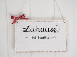 """Türschild """"Elvy""""  - *Zuhause bei Familie ...* - personalisiert mit Wunschnamen - reserviert für Christa"""
