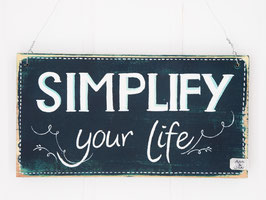 "Holzschild ""Simplify your life"" - dunkeltürkis, im Vintage-Style"