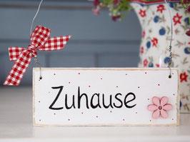 """Holzschild """"Zuhause"""" , mit Pünktchen - im skandinavischen Landhausstil"""