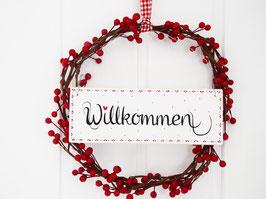 """Holzschild """"Willkommen"""" - mit Beerenkranz - *Reserviert für Kerstin"""""""