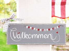 """Holzschild """"Välkommen"""" - grau, mit Wimpelkette, im skandinavischen Landhausstil"""