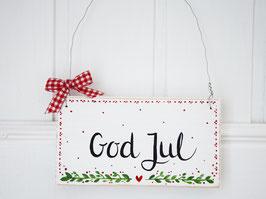 """Holzschild """"Milla"""" - *God Jul*"""