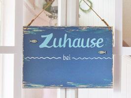 """Türschild """"Hauke"""" - Zuhause bei ..."""" - personalisiert mit Wunschnamen - für den Innenbereich"""