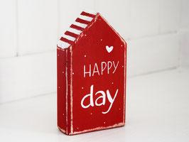 """Holzhaus """"HAPPY day"""" - rot-weiß, mit Pünktchen"""