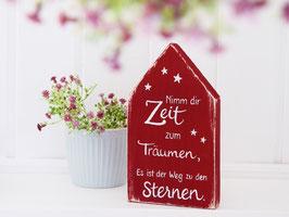 """Holzhaus """"Nimm dir Zeit zum Träumen..."""""""