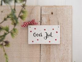 """Holzschild """"Frida"""" - *God Jul*"""