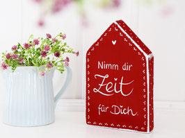 """Holzhaus """"Nimm dir Zeit für Dich"""""""
