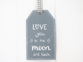 "Holz-Tag ""Love you to the moon and back"""