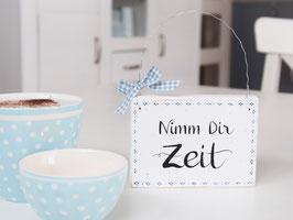 """Holzschild """"Lene"""" - """"Nimm dir Zeit"""" , im skandinavischen Landhausstil"""