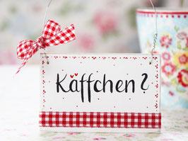 """Holzschild """"Emily"""" - """"Käffchen ?"""", im skandinavischen Landhausstil"""