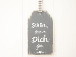 """Holz-Tag """"Schön, dass es Dich gibt"""""""