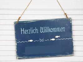 """Türschild """"Herzlich Willkommen ..."""" - personalisiert mit Wunschnamen - * Neuanfertigung - Reserviert für L.R. *"""