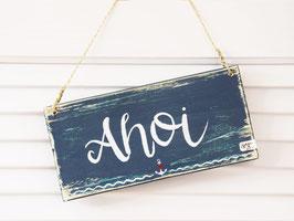 """Holzschild """"Ahoi"""""""