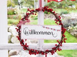 """Beerenkränzchen mit Holzschild """"Willkommen"""" - weiß, mit Wimpelkette * Reserviert für Evi *"""