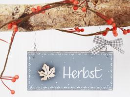 """Holzschild """"Herbst"""" - grau, mit Ahornblatt"""