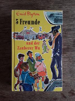 5 Freunde und der Zauberer Wu