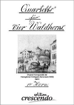 """""""Quartetts für vier Waldhorns"""""""