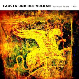 FAUSTA UND DER VULKAN - CD