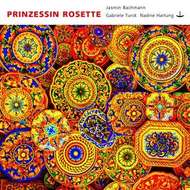 PRINZESSIN ROSETTE - CD