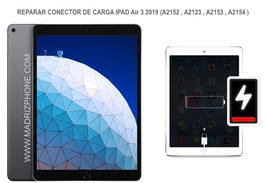 Cambiar / Reparar Conector de carga Apple Ipad Air 3 2019 (A2152 , A2123 , A2153 , A2154 )
