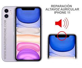 Cambiar / Reparar Altavoz auricular Superior  iPHONE 11  (ORIGINAL)