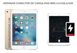 Cambiar / Reparar Conector de Carga Apple IPAD MINI 4 A1538 , A1550