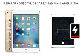 Cambiar / Reparar Conector de Carga Apple IPAD MINI 4 A1538 , A1550