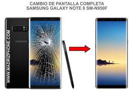 Cambiar / Reparar pantalla completa Samsung Galaxy Note 8 SM-N950F
